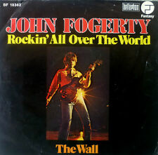 "7"" 70s! John Fogerty (C.C.R.) Rockin 'All Over The World"