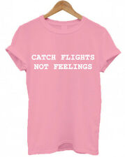 CATCH FLIGHTS NOT FEELINGS, Christmas Present tumblr Secret Santa unisex T Shirt