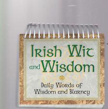 Irish Wit and Wisdom: Daily Words of Wisdom and Blarney