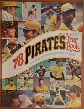 Pittsburgh Pirates 1978 MLB Baseball Official Team Yearbook