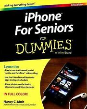 IPhone for Seniors for Dummies by Nancy C. Muir (2015, Paperback)