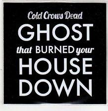(ER362) Cold Crows Dead, Ghost That Burned Your House Down - 2013 DJ CD