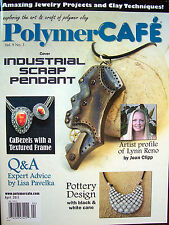 Polymer Cafe PolymerCAFE Clay Magazine - April 2011 New