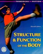 Structure and Function of the Body, 11e Thibodeau PhD, Gary A., Patton PhD, Kev