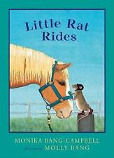 Little Rat Rides Series Monika Bang-Campbell 2004 Young Children BOOK Horse GOOD