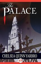 The Saint-Germain Cycle: The Palace 2 by Chelsea Quinn Yarbro (2014, Paperback)