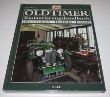 Handbuch Oldtimer Restaurierung Ratgeber Grundlagen Technik Praxis NEU Heel!