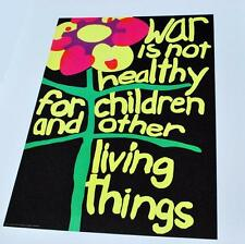 Vintage 1967 WAR is not healthy for children and other living things poster