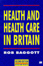 Health and Health Care in Britain Rob Baggott Very Good Book