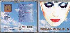 MINA raro CD fuori catalogo  MINA GOLD 2 con  INEDITI 2a STAMPA 1999
