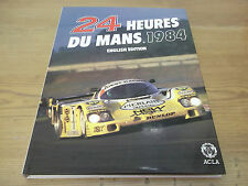 Book. Les 24 Heures Du Mans 1984 Annual. 1st HB. Le Mans 24 Hours Yearbook.