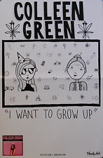 COLLEEN GREEN, I WANT TO GROW UP POSTER  (P9)