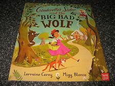 CINDERELLA'S SISTER AND THE BIG BAD WOLF BY LORRAINE CAREY SOFTCOVER BRAND NEW