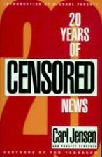 Carl Jensen - Twenty Years Of Censored News (1997) - Used - Trade Paper (Pa
