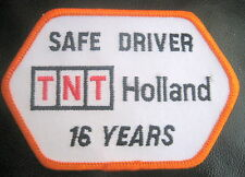 TNT HOLLAND TRUCKING EMBROIDERED SEW ON PATCH SAFE DRIVER DRIVING 16 YEARS