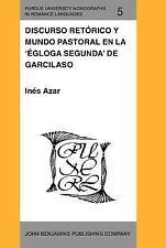 Discurso retórico y mundo pastoral en la 'Égloga segunda' de Garcilaso