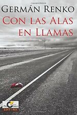 Con las Alas en Llamas (Spanish Edition), New, Free Shipping
