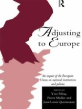 Adjusting to Europe: The Impact of the European Union on National Institutions a