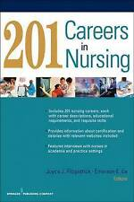 201 Careers in Nursing by Springer Publishing Co Inc (Paperback, 2011)