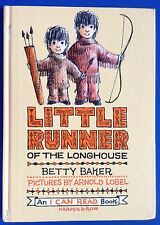 I Can Read Book: Little Runner of the Longhouse by Betty Baker c1962 Good HC