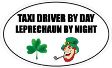 TAXI DRIVER BY DAY LEPRECHAUN - Irish / Cab / Travel Vinyl Sticker 16cm x 9cm
