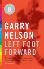 Left Foot Forward: A Year in the Life of a Journeyman Footballer (20-20 Special