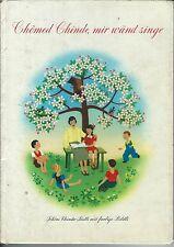 Chömed Chinde mir wänd singe Schöni Chinder-Liedli mit farbige Bildli Maggi 1946