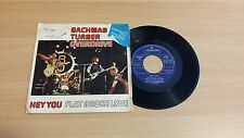 "BACHMAN TURNER OVERDRIVE - HEY YOU/FLAT BROKE LOVE - 45 GIRI 7"" - ITALY PRESS"