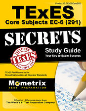 TExES Core Subjects EC-6 (291) Secrets Study Guide