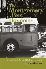 The Montgomery Bus Boycott: Milestone of the Civil Rights Movement (Pe-ExLibrary