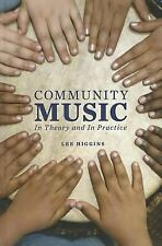 Community Music: In Theory and In Practice-ExLibrary