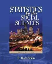 Statistics for the Social Sciences by R. Mark Sirkin (2005, Paperback, Revised)
