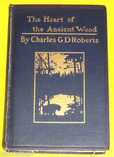 Rare The Heart of the Ancient Wood 1900 Great Illustrations! Nice See!