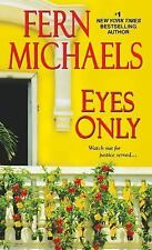 Eyes Only (Sisterhood) Michaels, Fern Mass Market Paperback
