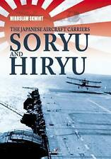 Kagero 95002 - The Japanese Aircraft Carriers Soryu & Hiryu - New (Book)