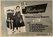 "17/4/82PGN36 ALBUM ADVERT 7X11"" WAITRESSES : WASN'T TOMORROW WONDERFUL (LIVE DAT"