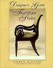 Designer's Guide to Furniture Styles Crochet and Vleck 1998 HBDJ Used DESIGN