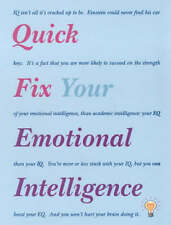 Quick Fix Your Emotional Intelligence: IQ isnt all its cracked up to be. Einstei