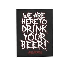 "Alestorm ___ Patch / Aufnäher ___ ""we are here to drink your beer"""