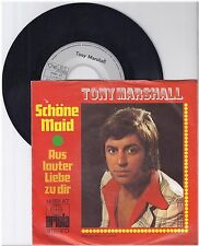 "Tony Marshall, Schöne Maid, G/VG,  7"" Single 0995-5"