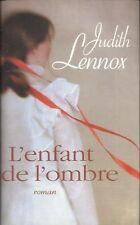 L'enfant de l'ombre.Judith LENNOX.France Loisirs L003