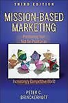 Mission-Based Marketing : Positioning Your Not-for-Profit in an Increasingly...