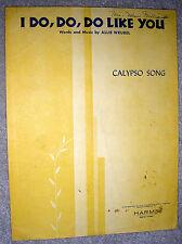 1947 I DO DO DO LIKE YOU Vintage CALYPSO SONG Sheet Music by Allie Wrubel