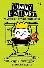 Timmy Failure: Sanitized for Your Protection 4 by Stephan Pastis (2015,...