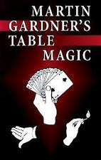 NEW Martin Gardner's Table Magic by Martin Gardner Paperback Book (English) Free