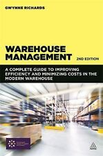 Warehouse Management : A Complete Guide to Improving Efficiency and...