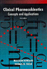 Clinical Pharmacokinetics: Concepts and Applications by T.N. Tozer, M. Rowlan...