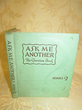 Antique Collectable Book Of Ask Me Another! Series 2, By Justin Spafford - 1927