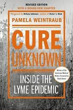 Cure Unknown (Revised Edition): Inside the Lyme Epidemic-ExLibrary