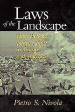 Laws of the Landscape:   How Policies Shape Cities in Europe and Ameri-ExLibrary